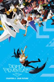 Digimon Adventure Tri. – Chapter 6: Future